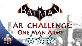 Batman Arkham Knight One Man Army (3 STARS)  Batmobile AR Challenge
