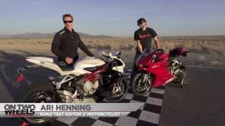 On Two Wheels - Short Shift! 2014 Ducati 899 Panigale vs. MV Agusta F3 800