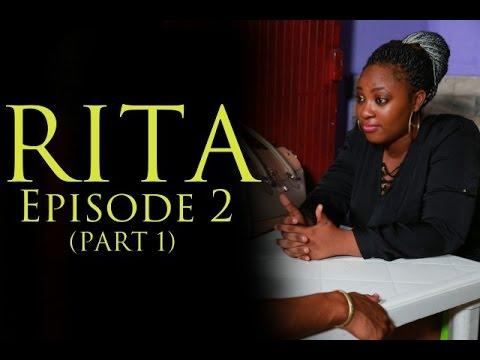 RITA-EPISODE 2 (PART 1)