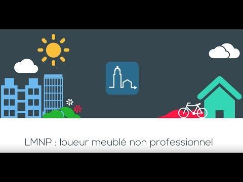 Tout Sur Le LMNP : Loueur Meublé Non Professionnel