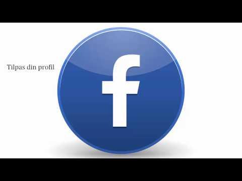 Kom i gang med Facebook - Tilpas din profil og find venner