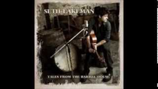 Seth Lakeman - The Watchmaker's Rhymes