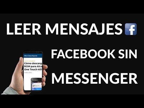 ¿Cómo Leer Mensajes de Facebook SIN usar Messenger?