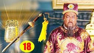Bao Công Sinh Tử Kiếp - Tập 18 | Phim Bộ Trung Quốc Mới Hay Nhất - Phim Kiếm Hiệp 2019