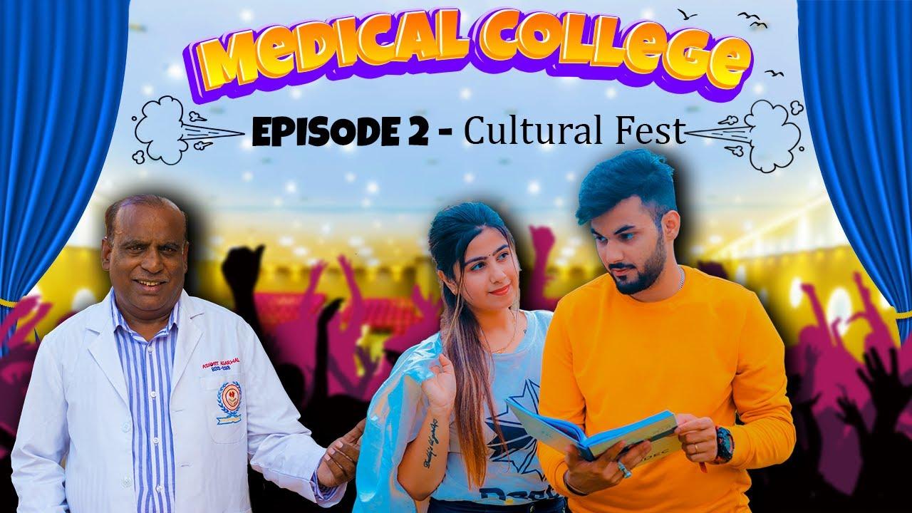 Medical College || Episode 2 || Cultural Fest || AV Humour