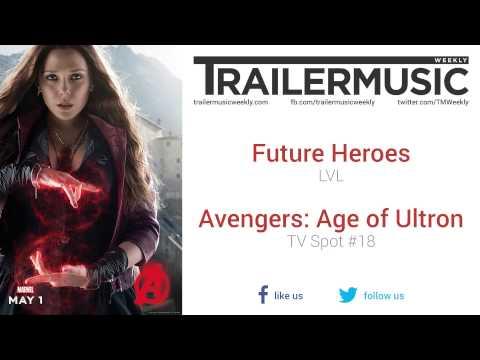 Avengers: Age of Ultron  TV Spot #18 Music Future Heroes  LVL