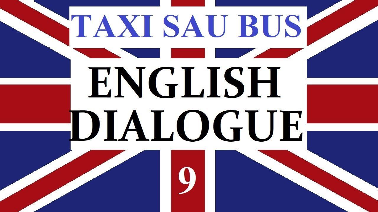 Invata engleza   DIALOG 9   BUS or TAXI?
