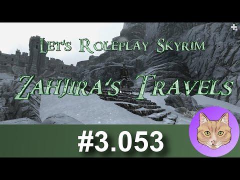 let's-roleplay-skyrim:-zahjira's-travels-::-3.053---broken-past-::-22sep17-✅
