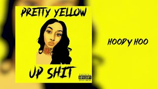 Pretty Yellow Hoody Hoo Audio.mp3