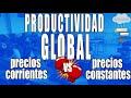 ANEXO. Productividad a precios corrientes y a precios constantes