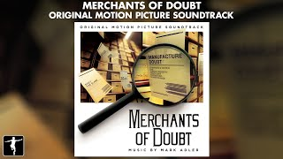 Mark Adler - Merchants Of Doubt Soundtrack - Official Preview