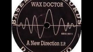 Wax Doctor - A New Direction (1992)