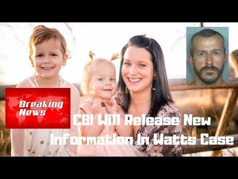 CHRIS WATTS BREAKING NEWS - CBI Releasing New Video & Audio Files