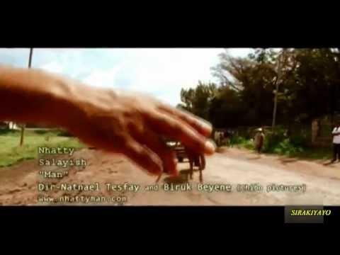 Download Nhatty man ናቲ ማን - ሳላይሽ Salaysh... New Ethiopian music
