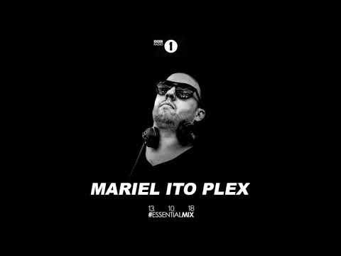 Mariel Ito (Maceo Plex) - BBC Radio 1 Essential Mix  - October 13, 2018