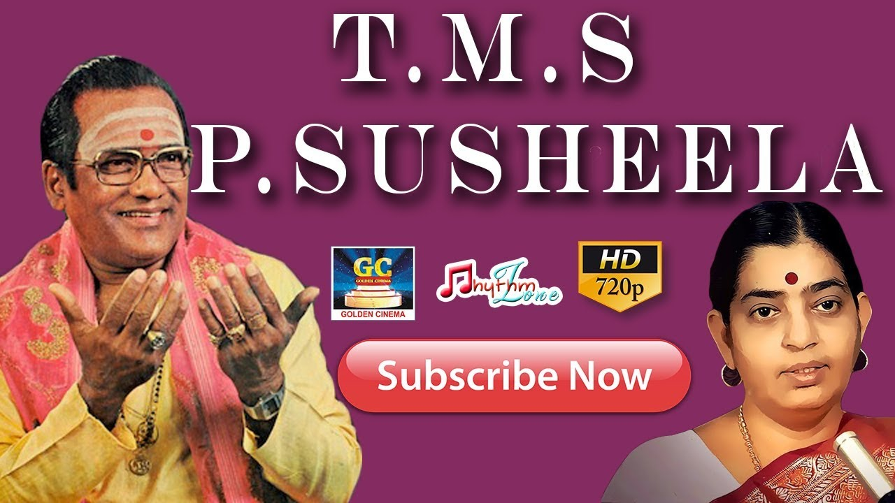 T M S | P SUSHEELA | OLD SONGS COLLECTIONS | Tamil old songs | T M S Hits |  P Susheela Hits |Old hit
