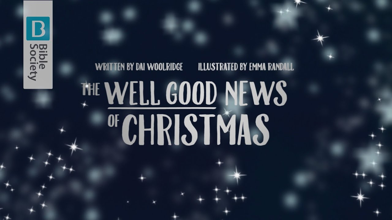 Bible Christmas Story.The Well Good News Of Christmas