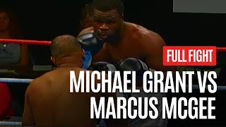 HEAVYWEIGHT EXPLOSION 💥 MICHAEL GRANT VS MARCUS MCGEE FULL FIGHT