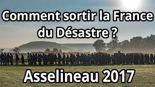 Comment sortir la France du désastre en 2017 ? - François  Asselineau