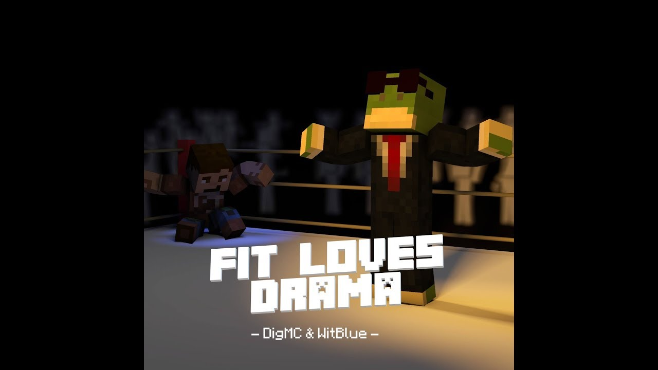 Fit Loves Drama (2b2t Bitch Lasagna) by DigMC & WitBlue