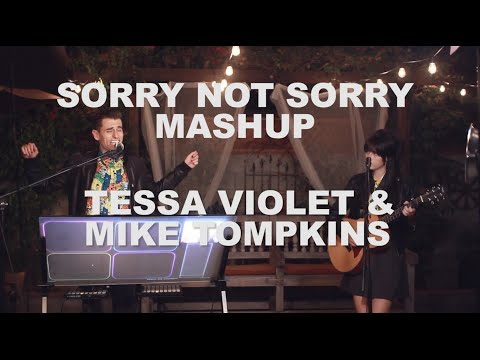 Sorry Not Sorry MASHUP - Tessa Violet & Mike Tompkins