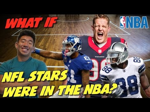"""WHAT IF"" NFL SUPERSTARS PLAYED IN THE NBA!?"