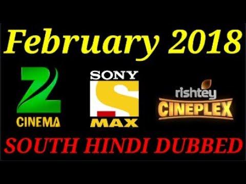 Upcoming South Hindi Dubbed Movie February 2018 On Sony Max, Zee Cinema,  Rishtey Cineplex
