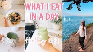 WHAT I EAT IN A DAY | REAL Healthy Meals & Snacks!