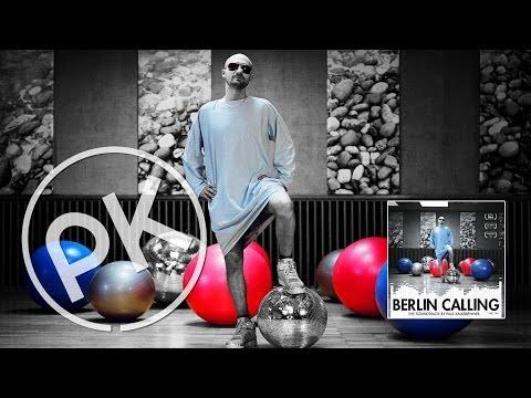 Paul Kalkbrenner  Moob 'Berlin Calling'   PK Version