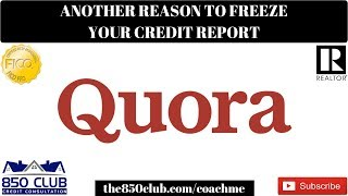 Another Reason To Freeze Your Credit Report For Free-Quora's Data Breach & More-Monitoring Services