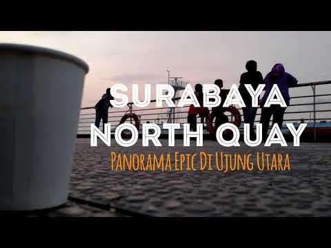 surabaya-north-quay,-wisata-lokal-bernuansa-luar-||-mengenal-objek-wisata-sekitar