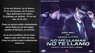 No Me Llamas No Te Llamo - Jory Boy Ft. Kendo Kaponi (Video Letra) Reggaeton 2014