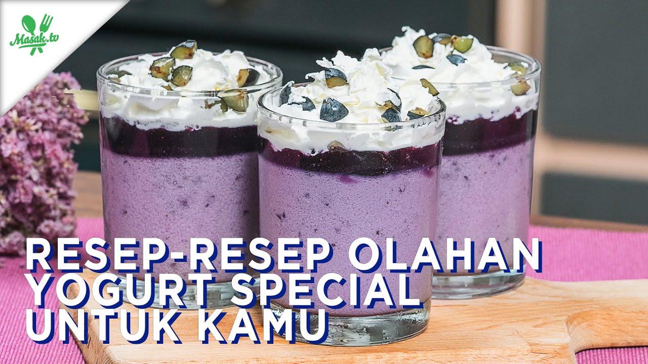 Resep-Resep Olahan Yoghurt Spesial Untuk Kamu