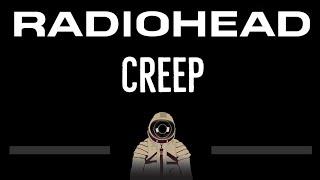 Radiohead • Creep (CC) (Remastered Video) 🎤 [Karaoke] [Instrumental Lyrics]