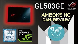 Review Unboxing Notebook Asus GL503GE || POWERFUL ENTRY GAMING LAPTOP || DAPET BONUS MOUSE GAMING!!!
