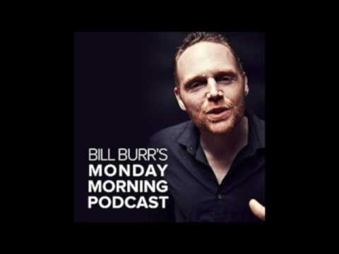 Bill rambles about user friend is listed (or ranked) 2 on the list The Best Episodes of 'Bill Burr's Monday Morning Podcast'