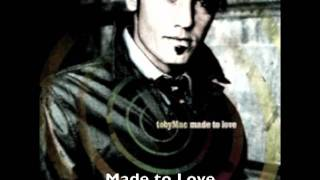 tobyMac - Made to Love (KingTiger Remix)