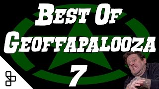 Best of... Geoffapalooza 7