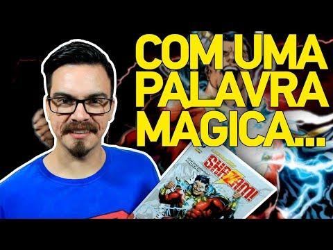 SHAZAM: COM UMA PALAVRA MÁGICA... - História Completa