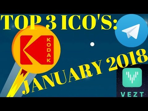 TOP 3 ICO'S: JANUARY 2018. (Telegram, Kodak, and More!!)