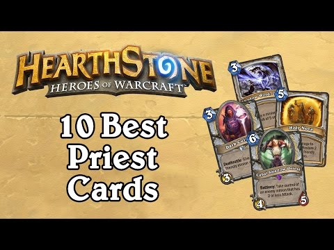 The 10 Best Priest Cards - Hearthstone