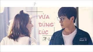 Cover images [Vietsub+Kara] Vừa Đúng Lúc | 恰好 _ A-Lin (OST 功夫聯盟 Kung Fu League Liên Minh Kung Fu)