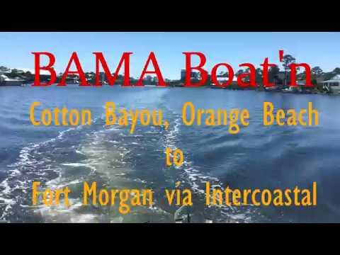 BAMA Boating - Orange Beach To Fort Morgan & Back