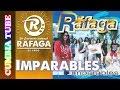 Ráfaga - Imparables | Disco Completo