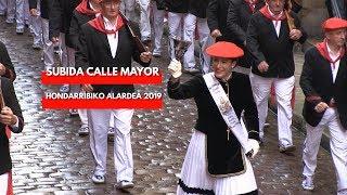 Subida Calle Mayor Alarde Hondarribia 2019 (por la mañana)   Txingudi Online