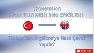 Türkçe'den İngilizce'ye Çeviri