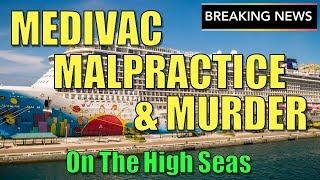 breaking-cruise-ship-news-medivac-malpractice-murder