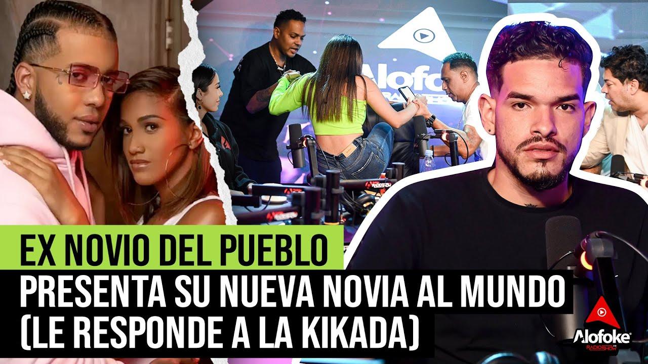 EX NOVIO DEL PUEBLO PRESENTA SU NUEVA NOVIA AL MUNDO (LE RESPONDE A LA KIKADA)