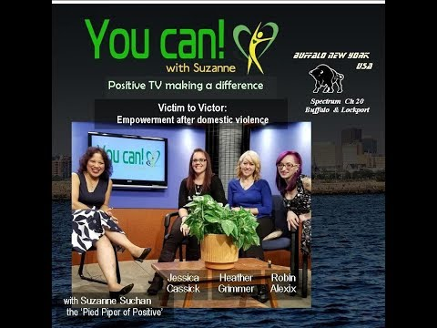You Can! Victim to Victor: Becoming empowered after domestic violence