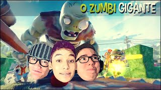 ZUMBI GIGANTE !! - Plants vs Zombies